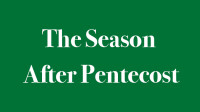 The Season After Pentecost