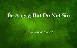 Be Angry, But Do Not Sin