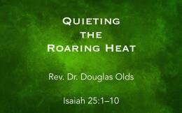Quieting the Roaring Heat