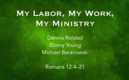 My Labor, My Work, My Ministry